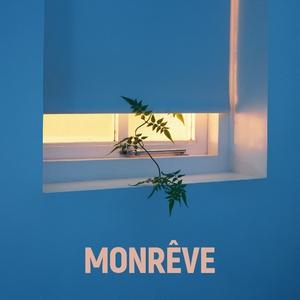 EP «MONRÊVE»