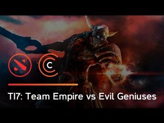 TI7: Team Empire vs Evil Geniuses