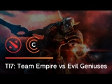 TI7: Team Empire vs Evil Geniuses