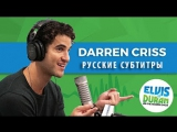 Darren Criss on American Crime Story and Third Annual Elsie Fest - Elvis Duran Show (rus_sub)