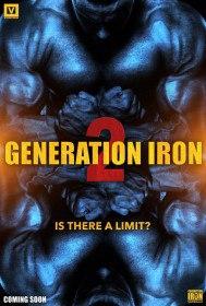 Железное поколение 2 / Generation Iron 2 (2017)