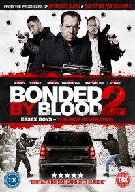 Связанные кровью 2. Парни из Эссекса: Новое поколение / Bonded by Blood 2 (2017)