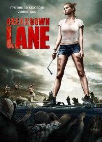 Аварийная Остановка / Breakdown Lane (2017)