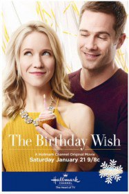 Заветное желание / The Birthday Wish (2017)