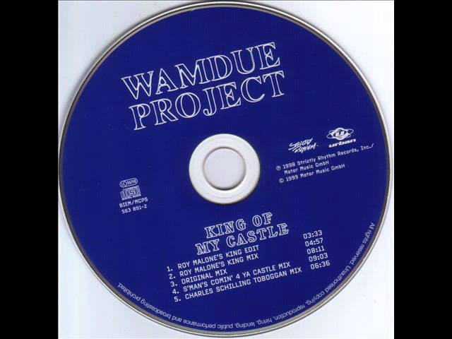 Wamdue Project - King Of My Castle (Roy Malone's King Mix)