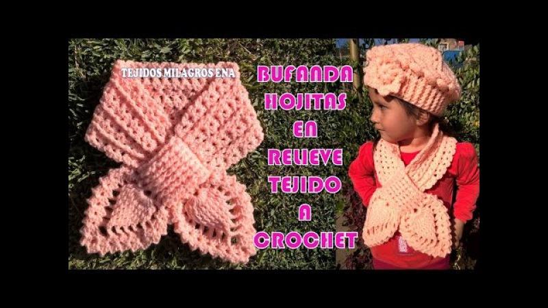 Bufanda, Chalina o Cuello Hojitas en Relieves tejido a crochet