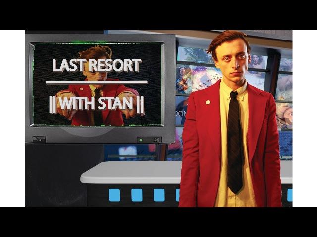 Last Resort || August 2017