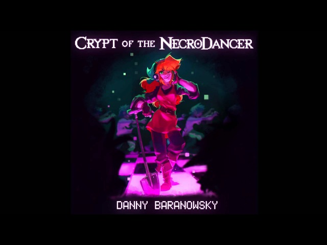 Crypt of the NecroDancer Soundtrack: Danny Baranowsky Mix