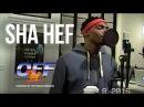 Sha Hef - Off Top Freestyle Top Shelf Premium