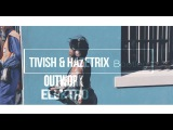 Outwork - Elektro (Tivish &amp Hazetrix Bootleg) 2017