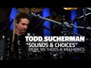Todd Sucherman Sounds Choices More Methods Mechanics FULL DRUM LESSON Drumeo