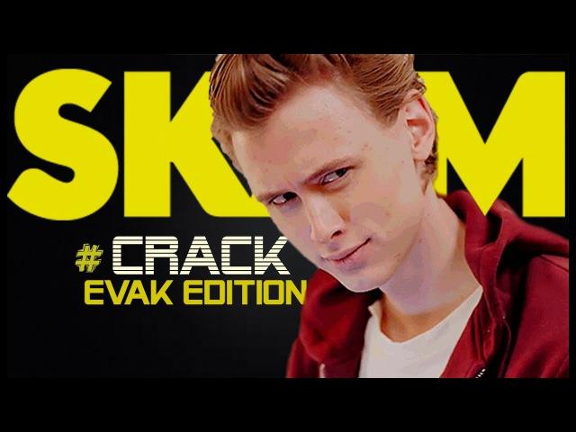 Crack SKAM [ Evak ]