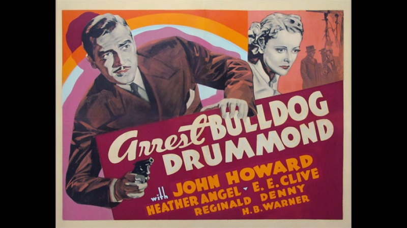 Арест Бульдога Драммонда Arrest Bulldog Drummond 1939