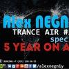 Alex NEGNIY - Trance Air - 5 ЛЕТ в ЭФИРЕ