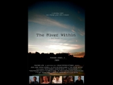 8721-2.Trailer_Река внутри / The River Within (2009) [HD]