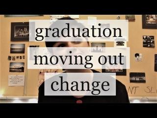 graduation, moving out, change