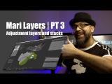 Mari 3.x layers  part 3  Adjustment layers and stacks