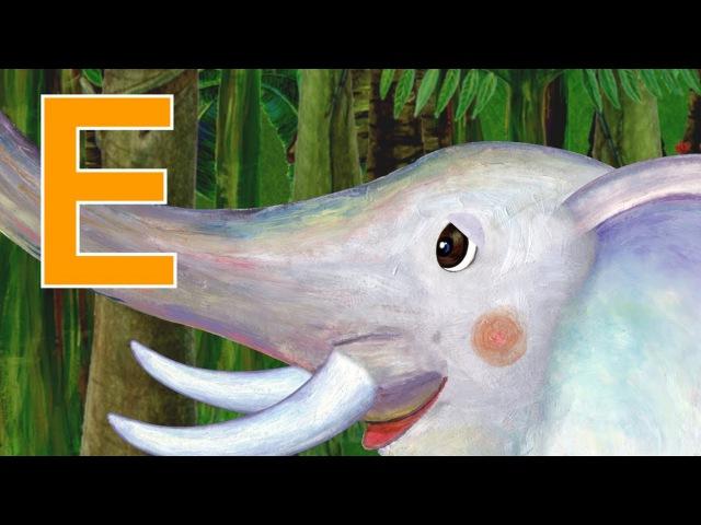 The Alphabet Letter E E is for Elephant