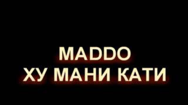 MADDO*VAFO*, мани кати.