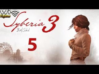 Syberia 3 (Сибирь 3) . Прохождение . Часть 5 . Как спасти часовщика