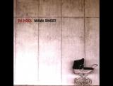 Da Hool - Mama Sweet (1998)