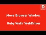 Watir Webdriver move Browser Window to Point