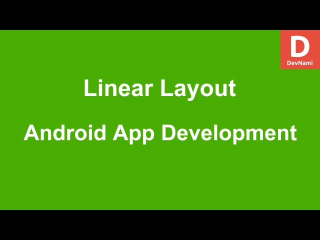 Android LinearLayout Example