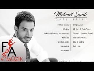 Mehmet Şanlı - Daha Neler (Official Audio Video)