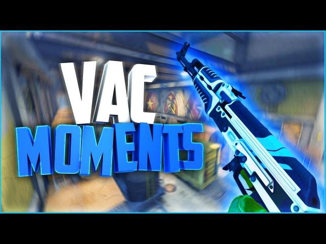 VAC MOMENTS(НО ЭТО НЕ ТОЧНО) - CS:GO