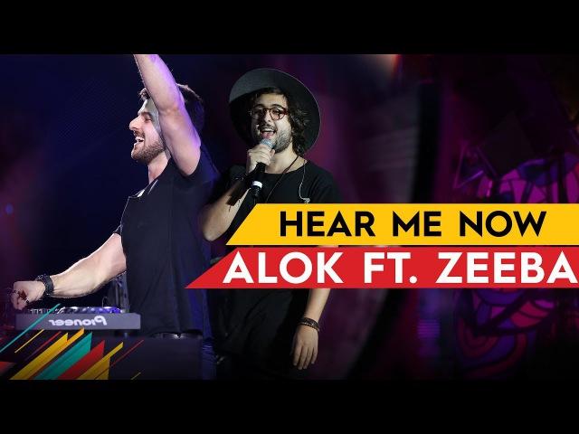Hear Me Now - Alok Zeeba - Villa Mix Brasília 2017 ( Ao Vivo )