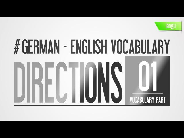 Learn German English directions lesson - Wegbeschreibung deutsch englisch Vokabeln lernen - part 1