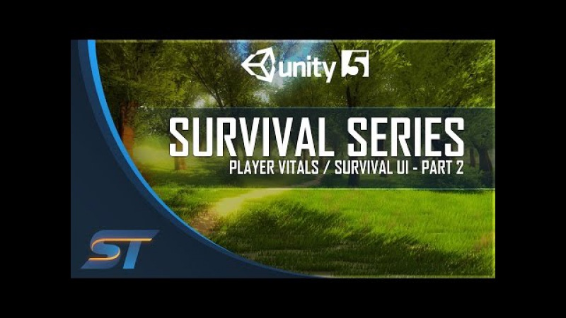 2. Survival Game Tutorial in Unity 5 - Survival UI / Player Vitals