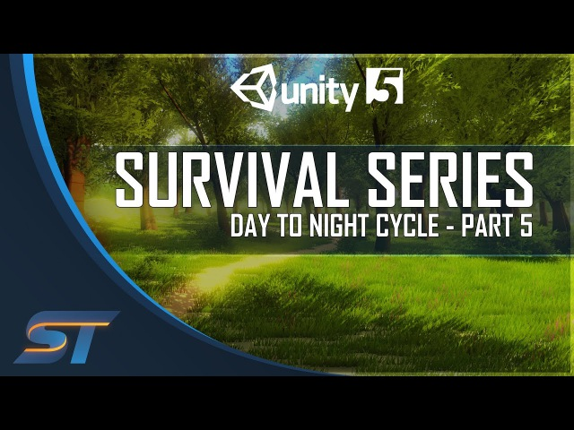 5. Survival Game Tutorial in Unity 5 - Day To Night Cycle
