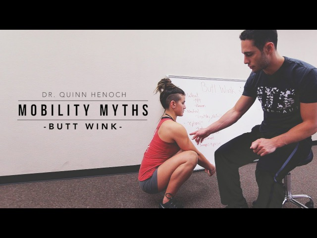 Mobility Myths with Dr Quinn Butt Wink