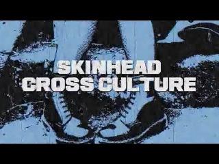Skinhead Cross Culture [Legendado - PT]