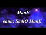 ManEVineS: SadiO ManE