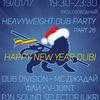 Heavyweight Dub Party Part 28