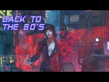 'Back To The 80's' Best of Synthwave And Retro Electro Music Mix for 2 Hours Vol. 10