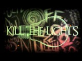 Set It Off - Kill The Lights (Lyric Video)