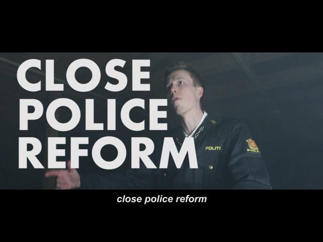 Close Police Reform - CPR Norwegian Police