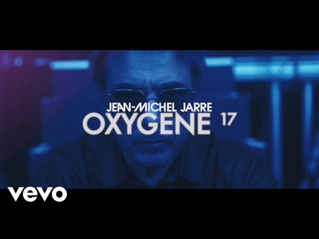 Jean-Michel Jarre - Oxygene, Pt. 17 (Official Music Video)