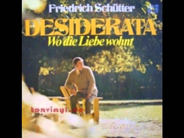 Friedrich Schütter - Desiderata