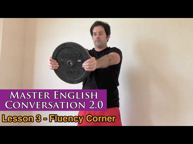 Working Out, Muscles Fitness in English - Fluency Corner Lesson - Master English Conversation 2.0