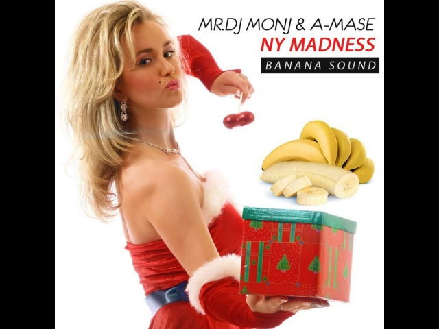 MR.DJ MONJ A-MASE - NY MADNESS [Banana Mix]