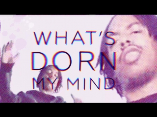 """What's Dorn Your Mind   Dred Scott - """"Check the vibe"""""""