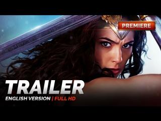 ENG | Трейлер №2: «Чудо-Женщина / Wonder Woman» 2017