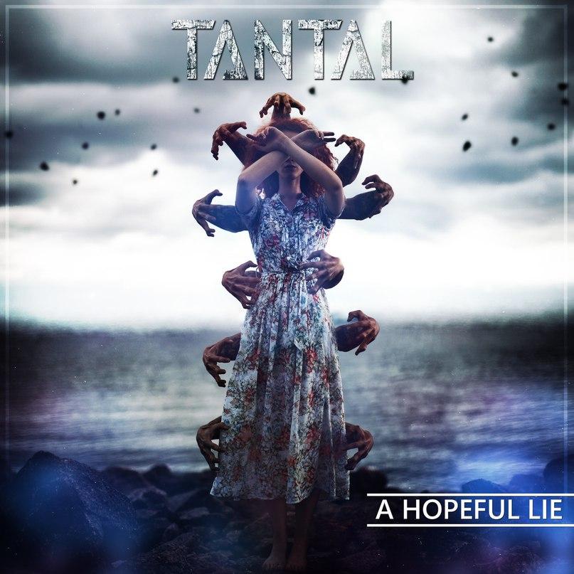 Новый сингл TANTAL - A Hopeful Lie