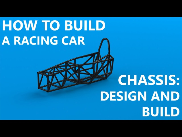 Chassis Part 1 Design and Frame Build