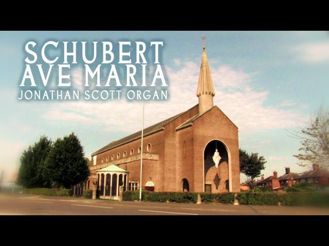 AVE MARIA - SCHUBERT (ORGAN SOLO - JONATHAN SCOTT) ST MARY'S CHURCH, FAILSWORTH