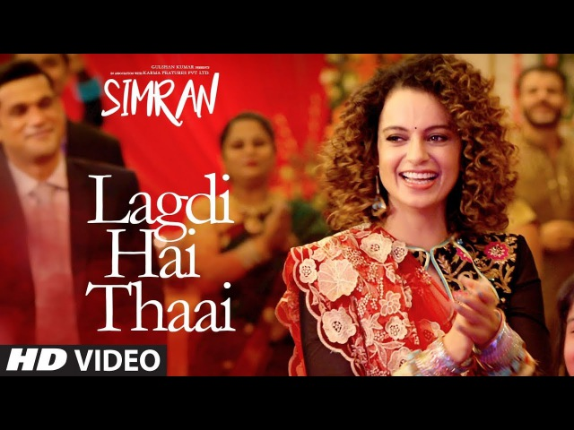 Simran Lagdi Hai Thaai Song | Kangana Ranaut | Guru Randhawa, Jonita Gandhi | Sachin-Jigar